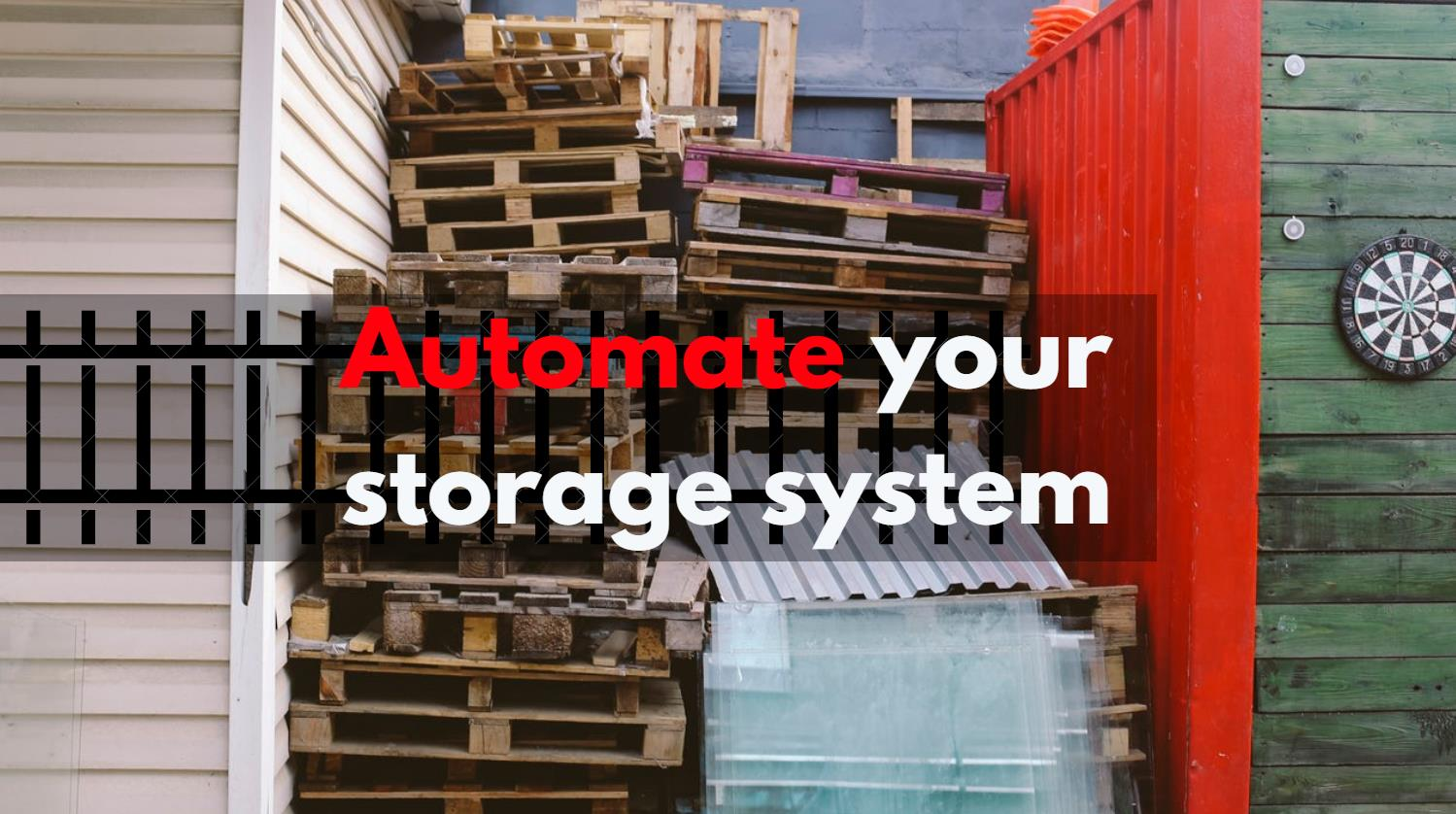 Automate Your Storage System